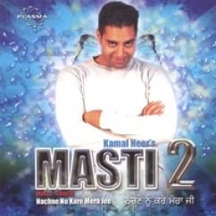 *Masti 2-(Kamal Heer) song download by