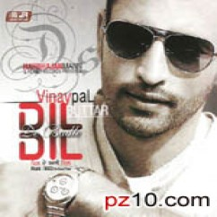 *Dil De Badle Dil-(Vinaypal Buttar) song download by
