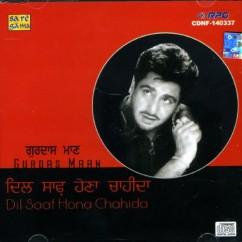 Dil Saaf Hona Chahida song download by Gurdas Maan