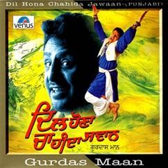 Dil Hona Chahida Jawaan song download by Gurdas Maan