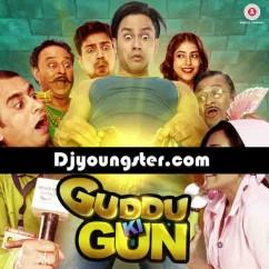 *Guddu Ki Gun-(Movie Songs) song download by