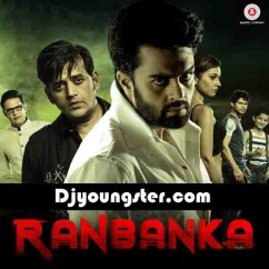 *Ranbanka-(Movie Songs) song download by