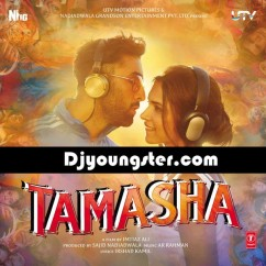 *Tamasha - (Movie Songs) song download by