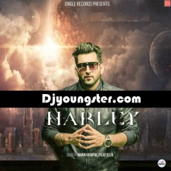 Harley song download by Mann Benipal