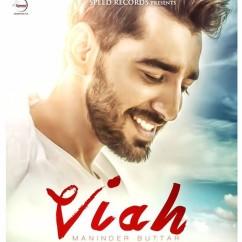Viah - Maninder Buttar (Promo) mp3