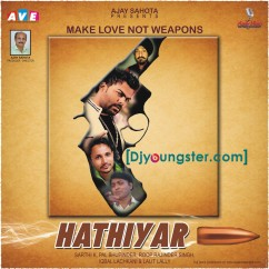 *Hathiyaar - (Sarthi K) song download by
