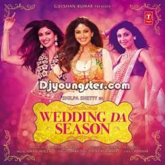 *Wedding Da Season Hai - (Neha Kakkar) song download by