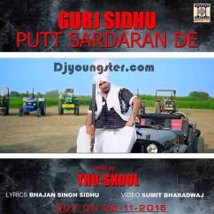 Putt Sardaran De-Gurj Sidhu song download by Gurj Sidhu