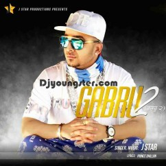 Gabru 2-J Star song download by J Star