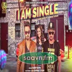 I Am Single-Harry Bawa song download by Harry Bawa