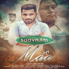 Maa-Deep Sidhu song download by Deep Sidhu