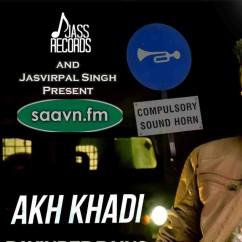 Akh Khadi-Davinder Bains song download by Davinder Bains
