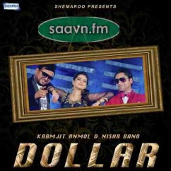 Dollar-Karmjit Anmol song download by Karmjit Anmol