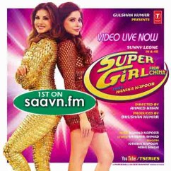 Super Girl From China-Kanika Kapoor mp3