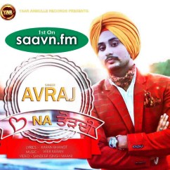 Dil Na Torhdi-Avraj Singh song download by Avraj Singh