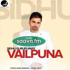 Vailpuna-Sidhu Gurupuria song download by Sidhu Gurupuria