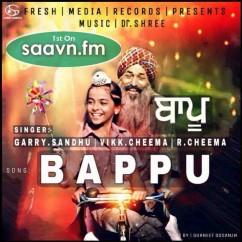 Bappu-Garry Sandhu song download by Garry Sandhu