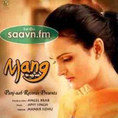 Mang-Angel Brar song download by Angel Brar