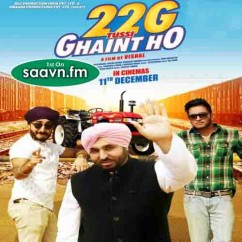*22g Tussi Ghaint Ho - (Punjabi Movie Songs) song download by