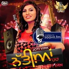 Nattian-Jyoti Virk song download by Jyoti Virk