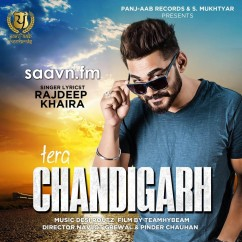 Tera Chandigarh-Rajdeep Khaira song download by Rajdeep Khaira
