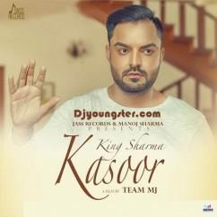 Kasoor-King Sharma song download by King Sharma