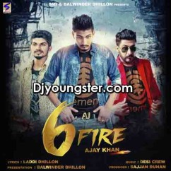 Six Fire-Ajay Khan song download by Ajay Khan
