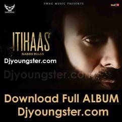 Itihaas song download by Babbu Maan