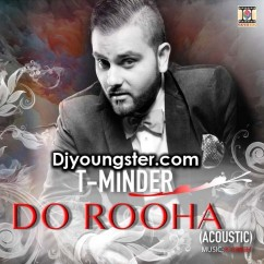 Do Rooha Acoustic-T Minder song download by T Minder