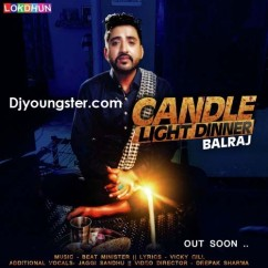 Candle Light Dinner-Balraj mp3