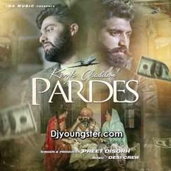 Kinjh Chaddan Pardes-Preet Disorh (iTunes) song download by Preet Disorh