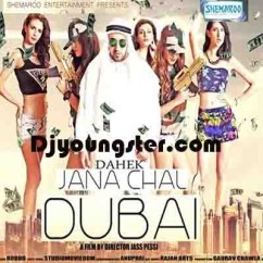 Jana Chal Dubai-Dahek song download by Dahek