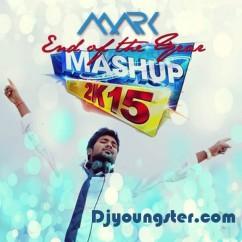 *End Of The Year 2K15 Mashup - (DJ Mark) song download by