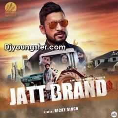 Jatt Brand-Ricky Singh song download by Ricky Singh
