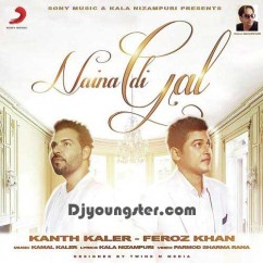 Naina Di Gal-Feroz Khan mp3