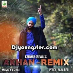 Akhan-Kanwar Grewal (Remix) mp3