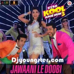 Jawaani Le Doobi-Kanika Kapoor mp3