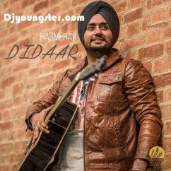 Didaar-Harmehar song download by Harmehar