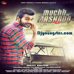 Muchh Te Mashook Reply-Gurjeet Khalpada song download by Gurjeet Khalpada