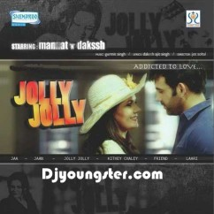 *Jolly Jolly - (Mannat) song download by
