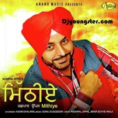 *Mithiye - (Rashpal Uppal) song download by