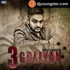*3 Goliyan - (Nick Sandhu) song download by