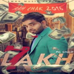 7 Lakh-Rg Singh(Aah Chak 2016) song download by Rg Singh