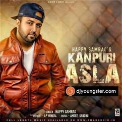 Kanpuri Asla-Happy Samrao song download by Happy Samrao