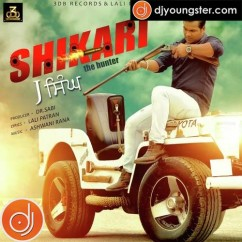 Shikari  song download by J Singh