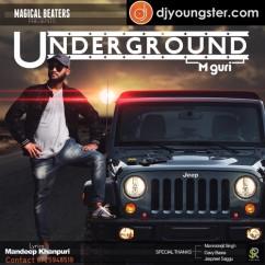 Underground song download by M Guri