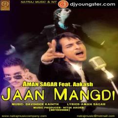 Jaan Mangdi song download by Aman Sagar