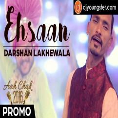 Ehsan (Promo) song download by Darshan Lakhewala