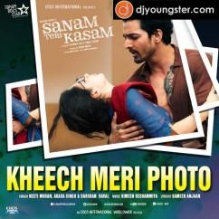 Kheech Meri Photo song download by Neeti Mohan