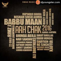Jatt And Chandigarh-Jasvinder Maan(Aah Chak 2016) song download by Babbu Maan